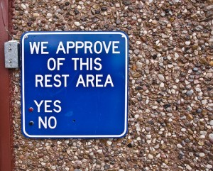 sign: we approve of this rest area