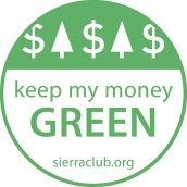 keep my money GREEN sign